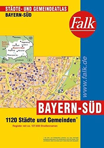 Falk Städte- und Gemeindeatlas Bayern-Süd