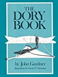 The Dory Book, John Gardner, 0913372447
