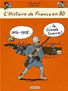 """Afficher """"L'Histoire de France en BD n° 7<br /> 1914-1918, la Grande Guerre !"""""""