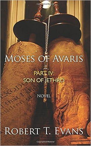 Gratis lydbøker for å laste ned uk Moses of Avaris: Part IV Son of Jethro (Volume 4) 1502397501 in Norwegian DJVU