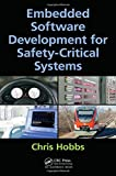 img - for Embedded Software Development for Safety-Critical Systems by Chris Hobbs (2015-10-06) book / textbook / text book