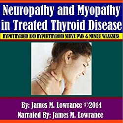 Neuropathy and Myopathy in Treated Thyroid Disease