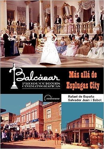 Más allá de Esplugas City: Amazon.es: Rafael de España y Salvador Juan i Babot, Cine: Libros
