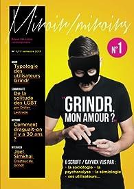 Miroir/Miroirs, N° 1, 1er semestre 2 : Grindr mon amour ? par Jérémy Patinier