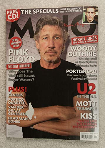 Roger Waters - Pink Floyd - The Wall Anniversary Edition - Mojo Magazine - Issue #193 - December 2009 - Woody Guthrie, U2, Mott The Hoople, The Specials, KISS articles