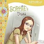 Sophie's Drama | Nancy Rue