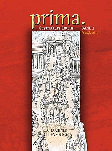 Prima B / prima B 2 Gebundenes Buch – 12. Juli 2005 Clement Utz Wolfgang Freytag Andrea Kammerer Bernhard O' Connor
