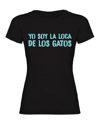 """ThePetLover - Camiseta para Mujer """"YO Soy LA Loca DE LOS Gatos"""""""