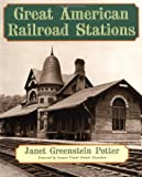 Great American Railroad Stations