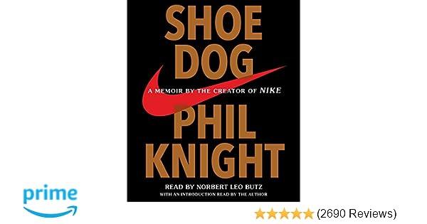 090de58eed492b Shoe Dog  Phil Knight