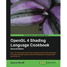 OpenGL 4 Shading Language Cookbook - Second Edition