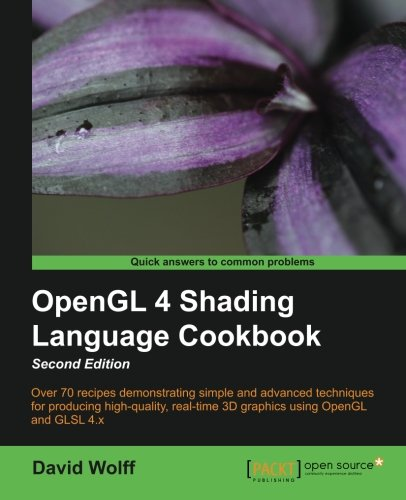 OpenGL 4 Shading Language Cookbook - Second Edition by Packt Publishing
