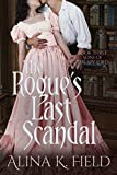 The Rogue's Last Scandal: A Regency Romance (Sons of the Spy Lord Book 3)
