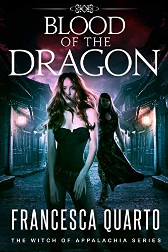Blood of the Dragon (The Witch of Appalachia) (Volume 3)