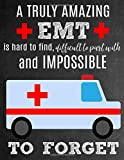A Truly Amazing EMT Is Hard To Find, Difficult To