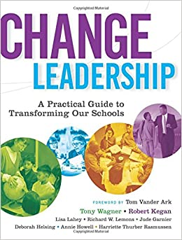 image for Change Leadership: A Practical Guide to Transforming Our Schools