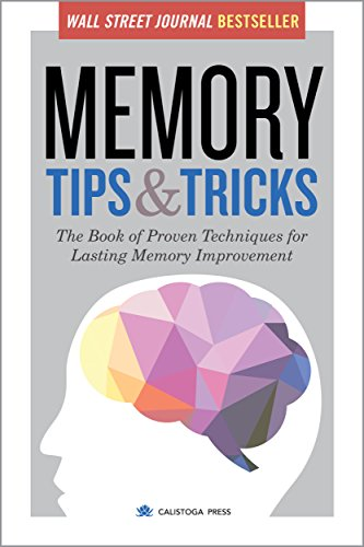 Memory Tips & Tricks: The Book of Proven Techniques for Lasting Memory Improvement cover