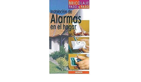 Instalacion De Alarmas En El Hogar (Bricolaje Paso A Paso ...