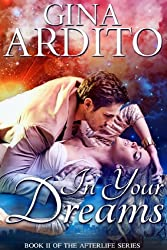 In Your Dreams (The Afterlife Series Book 2)