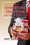 A Christian Christmas, Pat Simmons, 1490386785