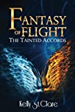 img - for Fantasy of Flight (The Tainted Accords) (Volume 2) book / textbook / text book