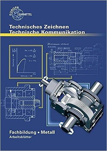 Technisches Zeichnen Technische Kommunikation Metall Fachbildung ...
