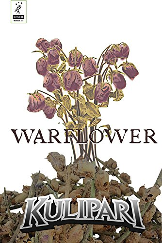 Kulipari: Warflower
