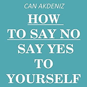 How to Say NO Audiobook