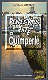 Rendez-Vous Rate a Quimperle par Jaffrézic