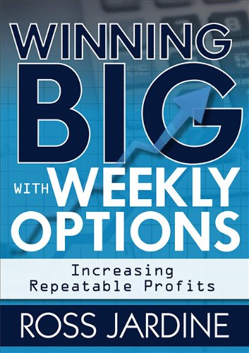 Le Jardin Candlestick - Winning Big with Weekly Options: Increasing Repeatable Profits