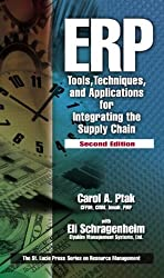 ERP: Tools, Techniques, and Applications for Integrating the Supply Chain (St. Lucie Press Series on Resource Management)