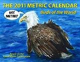 The 2011 Metric Calendar