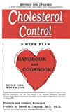 Cholesterol Control 3-Week Plan Handbook and Cookbook, Patricia T. Krimmel and Edward A. Krimmel, 0916503089