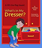 What's in My Dresser?, Kathleen Rizzi, 1595721657