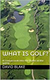 What is golf?