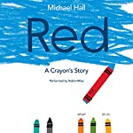 Red: A Crayon's Story | Michael Hall