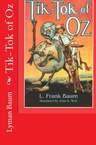 Download Tik-Tok of Oz (Wizard Of Oz) (Volume 8) ebook