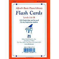 Alfred's Basic Piano Library Flash Cards, Bk 1A and 1B: 102 Cards That Can Be Used by Any Beginning Student, Flash Cards: 102 Cards That Can Be Used by Any Beginning Student, Flash Cards