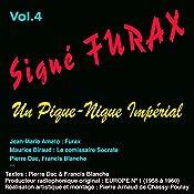 Un pique-nique impérial (Signé Furax 4) | Pierre Dac, Francis Blanche
