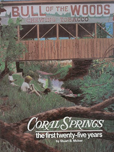 Coral Springs: The first twenty-five years by Stuart B McIver - Spring Mall Coral