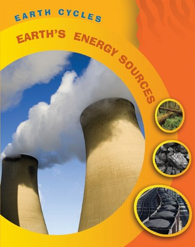 Earth's Energy Sources (Earth - Cycle Dinosaurs Smart