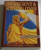 Ancient & Shining Ones (Llewellyn's World Magic)