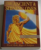The Ancient and Shining Ones, D. J. Conway, 0875421709