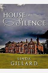 HOUSE OF SILENCE Kindle Edition