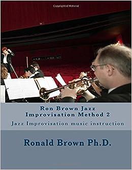 Ron Brown Jazz Improvisation Method 2: Jazz Improvisation ...