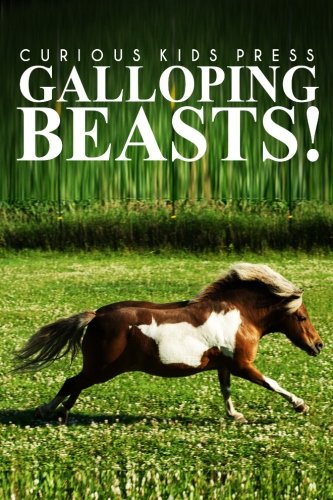 Download Galloping Beasts! - Curious Kids Press: (Picture book, Children's book about animals, Animal books for kids 5-7) pdf epub