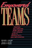 Empowered Teams, Richard S. Wellins and William C. Byham, 1555425542