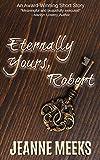 Eternally Yours, Robert
