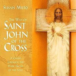 The Way of Saint John of the Cross