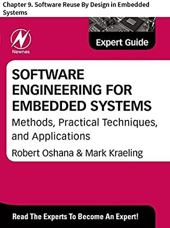 Software Engineering For Embedded Systems Chapter 9 Software Reuse By Design In Embedded Systems Trudeau Jim Ebook Amazon Com